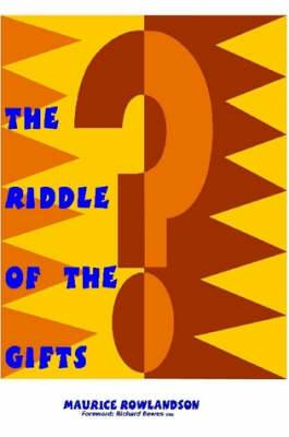 The Riddle of the Gifts