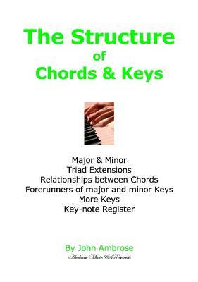 The Structure of Chords & Keys