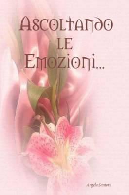 Ascoltando Le Emozioni...