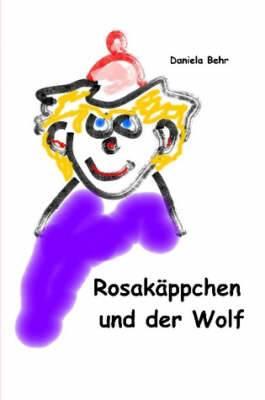 Rosakappchen Und Der Wolf