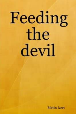 Feeding the Devil