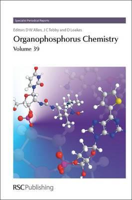Organophosphorus Chemistry: Vol. 39
