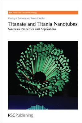 Titanate and Titania Nanotubes: Synthesis
