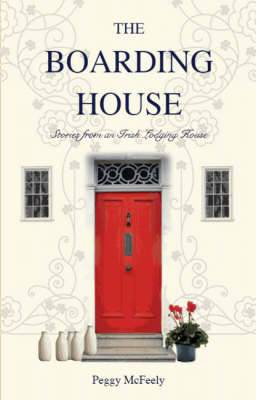 The Boarding House: Stories from an Irish Lodging House