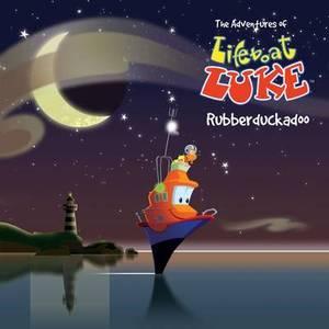 Lifeboat Luke: Rubberduckadoo