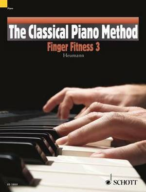 The Classical Piano Method: Finger Fitness: 3