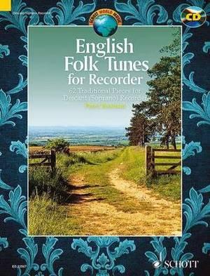 English Folk Tunes for Recorder: 62 Traditional Pieces for Descant (Soprano) Recorder