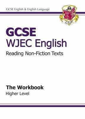 GCSE English WJEC Reading Non-Fiction Texts Workbook - Higher (A*-G Course)
