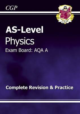 AS-Level Physics AQA A Complete Revision & Practice