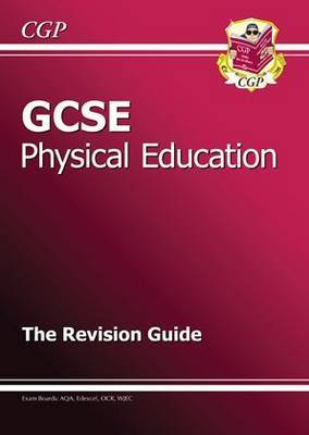 GCSE Physical Education Revision Guide (A*-G Course)
