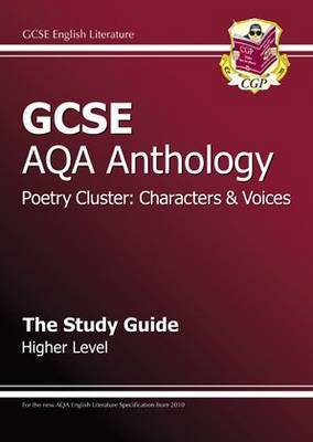 GCSE AQA Anthology Poetry Study Guide (Characters & Voices) Higher (A*-G Course)