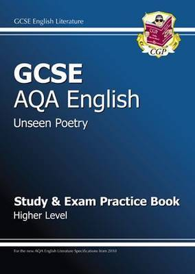 GCSE English AQA Unseen Poetry Study & Exam Practice Book - Higher (for 2014 Exams Only)