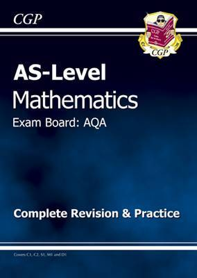 AS Maths AQA Complete Revision and Practice