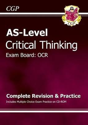 AS-Level Critical Thinking OCR: Complete Revision & Practice Includes Multiple Choice Exam Practice CD-ROM