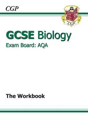 GCSE Biology AQA Workbook (A*-G Course)