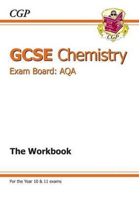 GCSE Chemistry AQA Workbook (A*-G Course)