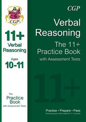 11+ Verbal Reasoning Practice Book with Assessment Tests Ages 10-11 (for GL & Other Test Providers)
