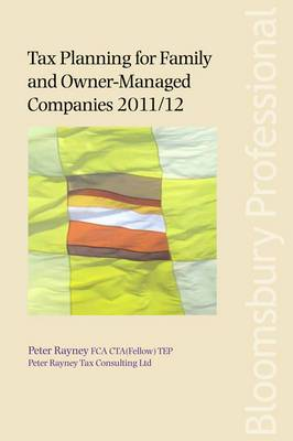 Tax Planning for Family and Owner-Managed Companies 2011/12: 2011-2012