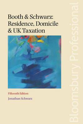 Booth: Residence, Domicile and UK Taxation