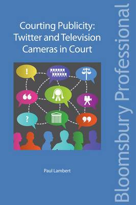 Courting Publicity: Twitter and Television Cameras in Court