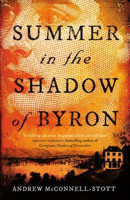 Summer in the Shadow of Byron
