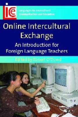 Online Intercultural Exchange: An Introduction for Foreign Language Teachers
