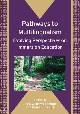 Pathways to Multilingualism: Evolving Perspectives on Immersion Education