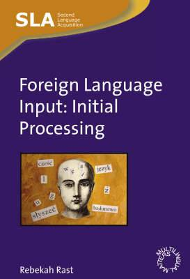 Foreign Language Input: Initial Processing