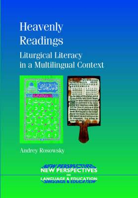Heavenly Readings: Liturgical Literacy in a Multilingual Context