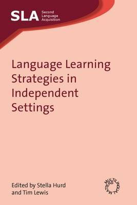 Language Learning Strategies in Independent Settings