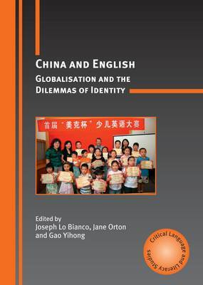 China and English: Globalisation and the Dilemmas of Identity
