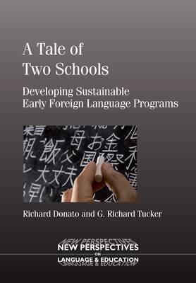 A Tale of Two Schools: Developing Sustainable Early Foreign Language Programs