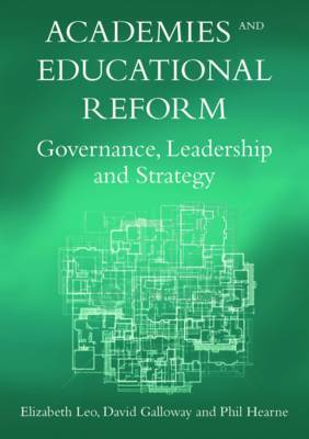Academies and Educational Reform: Governance, Leadership and Strategy