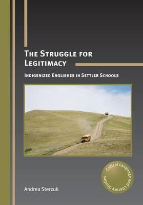 The Struggle for Legitimacy: Indigenized Englishes in Settler Schools