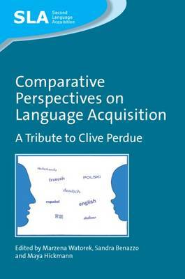 Comparative Perspectives on Language Acquisition: A Tribute to Clive Perdue