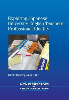 Exploring Japanese University English Teachers' Professional Identity