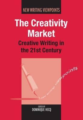The Creativity Market: Creative Writing in the 21st Century