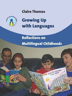 Growing Up with Languages: Reflections on Multilingual Childhoods