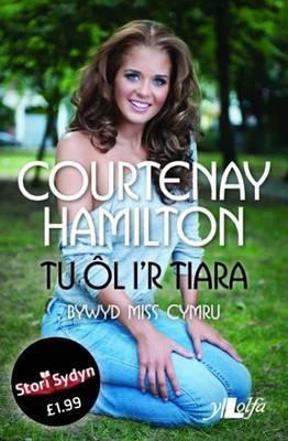 Stori Sydyn: Tu l i'r Tiara - Bywyd Miss Cymru