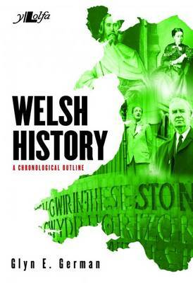 Welsh History - A Chronological Outline