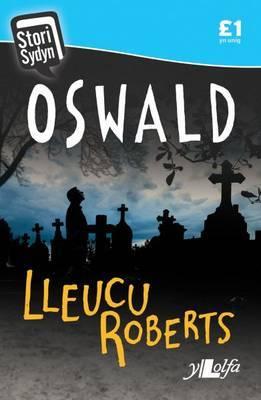 Stori Sydyn: Oswald