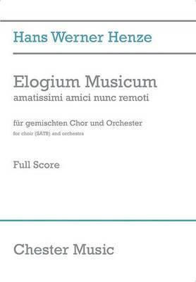 Elogium Musicum: Amatissimi Amici Nunc Remoti for Choir (SATB) and Orchestra: Klavierauszug