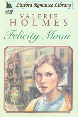 Felicity Moon