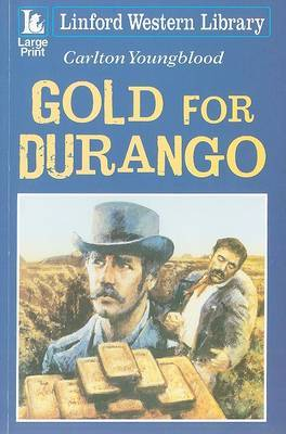 Gold for Durango