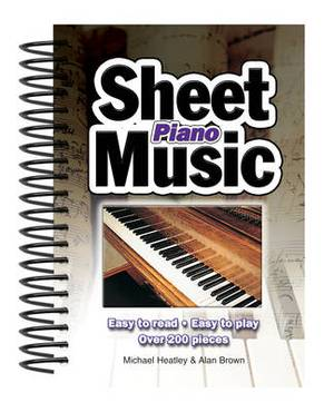Piano Sheet Music: Easy to Read, Easy to Play; Over 150 Pieces
