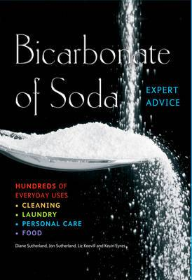 Bicarbonate of Soda: Hundreds of Everyday Uses