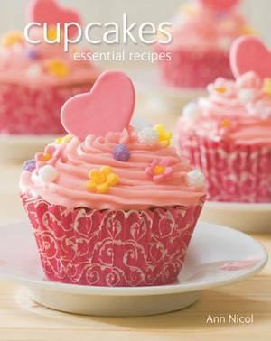 Cupcakes: Essential Recipes