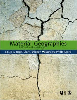 Material Geographies: A World in the Making