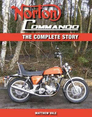 Norton Commando: The Complete Story