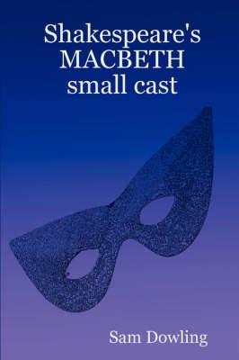 Shakespeare's MACBETH Small Cast